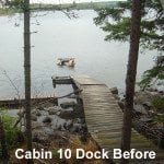 Cabin 10 dock before